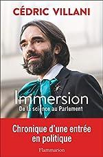 Immersion - De la science au Parlement de Cédric Villani