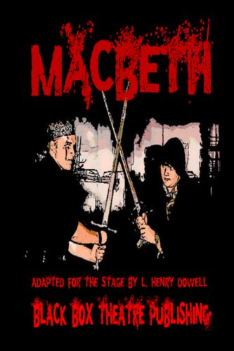 Macbeth: A post-apocalyptic version of the classic Shakespearean drama. (English Edition)