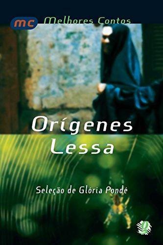 Melhores contos Orígenes Lessa: seleção de Glória Pondé