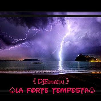 La Forte Tempesta
