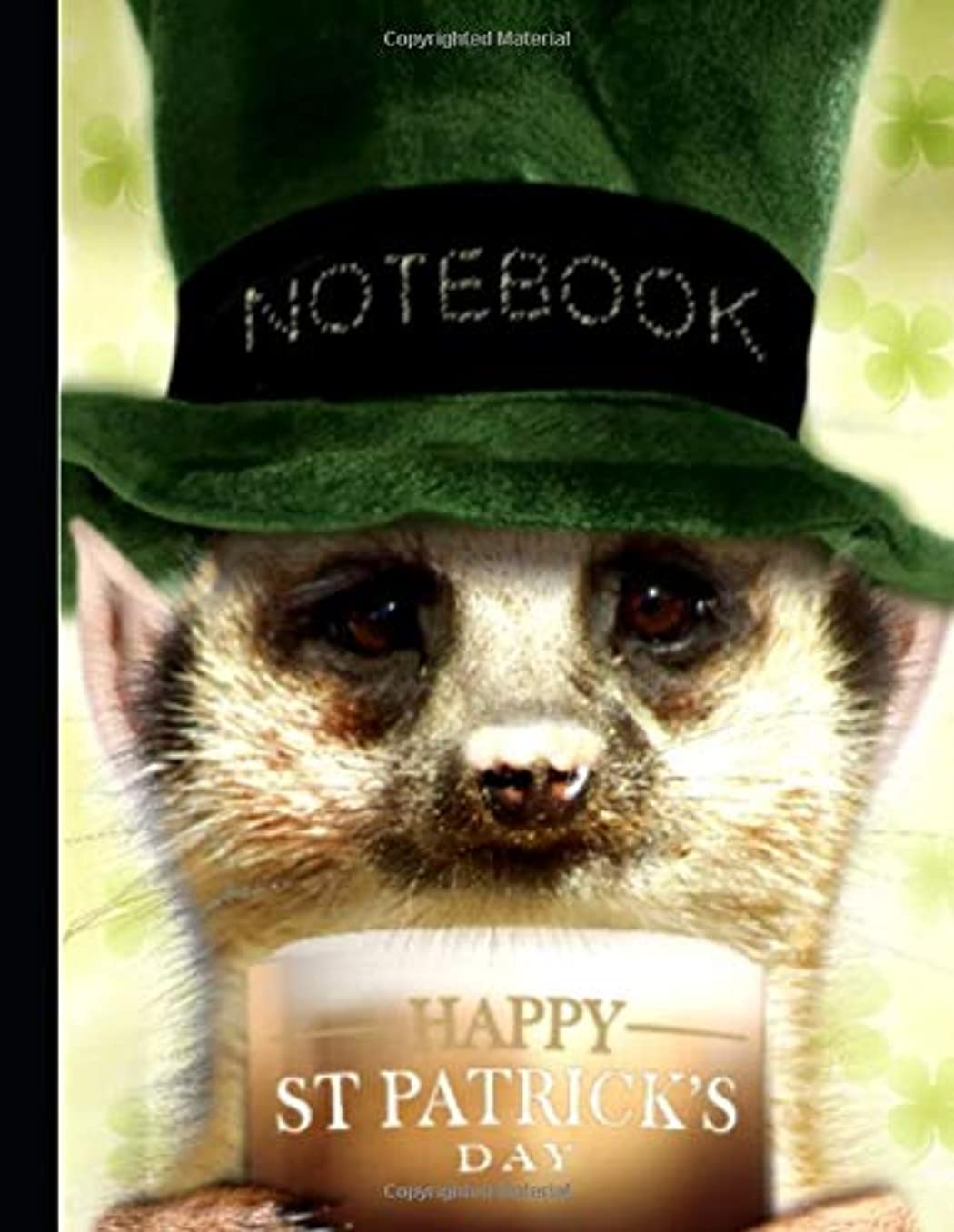歩き回る削除するポインタMeerkat - St Patrick's Day Notebook lined paper: Notebook Journal 8.5