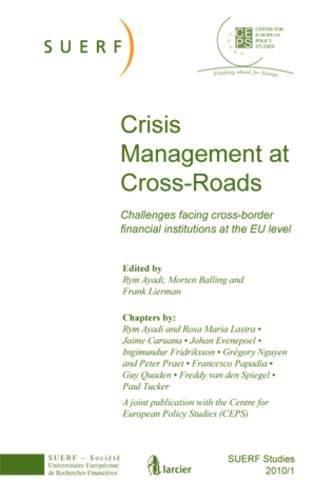 SUERF STUDIES 2010/1: Crisis Management at Cross-Roads