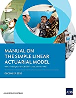 Manual on the Simple Linear Actuarial Model