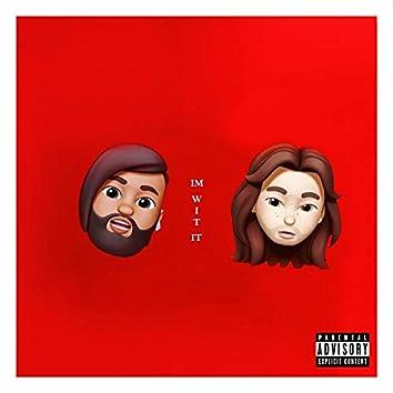 Im Wit It (feat. Iconic Koke)