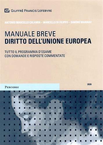 Diritto dell'Unione europea. Tutto il programma d'esame con domande e risposte commentate