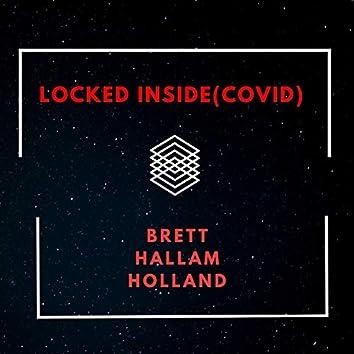 Locked Inside (Covid)