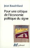 Pour Une Critique De l'Economie Politique Du Signe