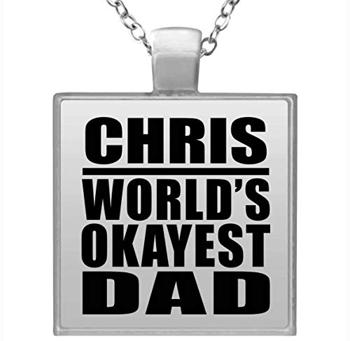 Chris Worlds Okayest Dad - Square Necklace Collar, Colgante, Bañado en Plata - Regalo para Cumpleaños, Aniversario, Día de Navidad o Día de Acción de Gracias