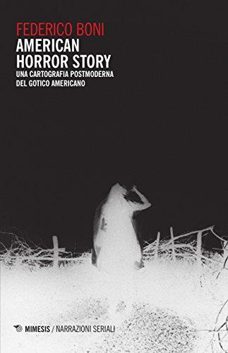 American horror story. Una cartografia postmoderna del gotico americano