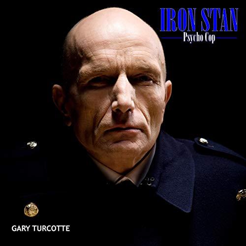 Iron Stan: Psyco Cop cover art