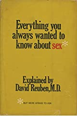 Everything You Always Wanted to Know About Sex, but Were Afraid to Ask, Hardcover