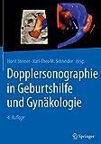Dopplersonographie in Geburtshilfe und Gynäkologie - Horst Steiner