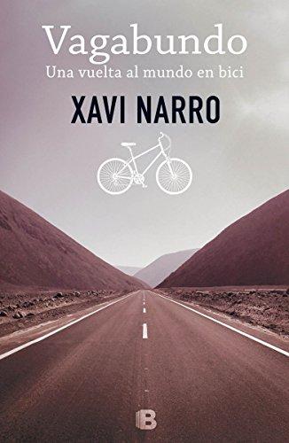 Vagabundo: Una vuelta al mundo en bici: Volume 1 (No ficció