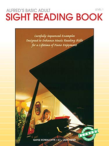 Alfred's Basic Adult Piano Course Sight Reading, Bk 1 (Alfred's Basic Adult Piano Course, Bk 1)