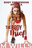 The Body Thief: M2F Body Possession