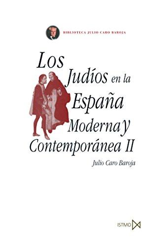 Los judíos en la España Moderna y Contemporánea II: 61 (Fundamentos)