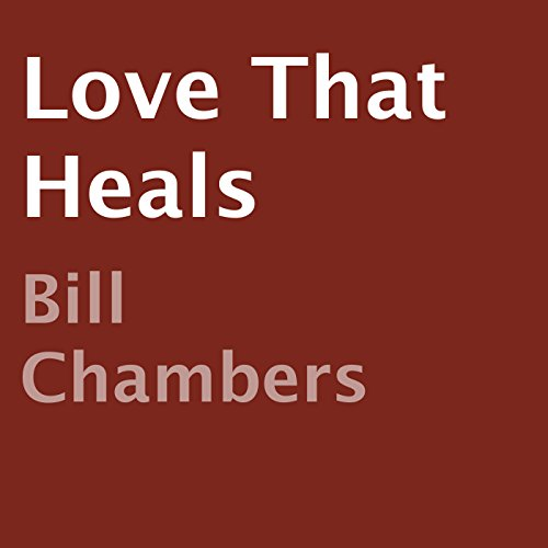 Love That Heals audiobook cover art