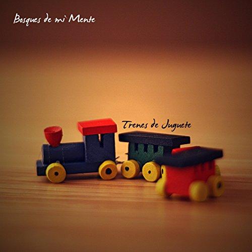Trenes de Juguete (Intro)