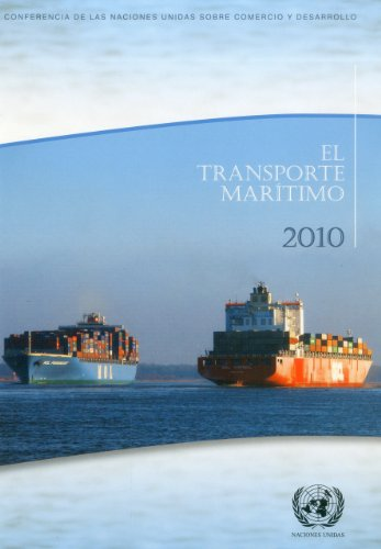 Transporte Maritimo En 2010 (United Nations Conference on Trade and Development)