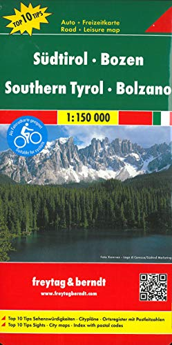 Südtirol - Bozen, Autokarte 1:150.000, Top 10 Tips, freytag & berndt Auto + Freizeitkarten: Top 10 Tips Sehenswürdigkeiten. Citypläne. Ortsregister mit Postleitzahlen
