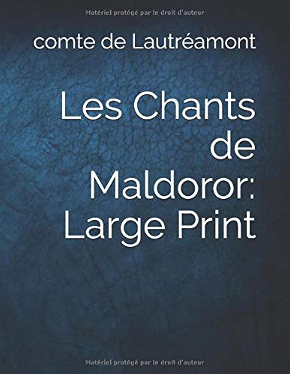 ウィスキー作曲するクラスLes Chants de Maldoror: Large Print