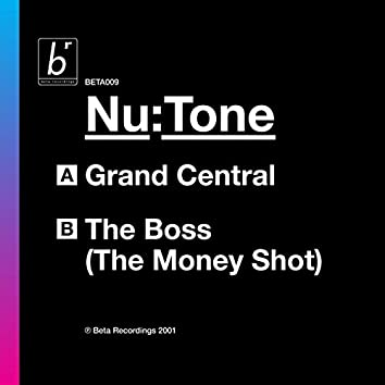 Grand Central / The Boss (The Money Shot)