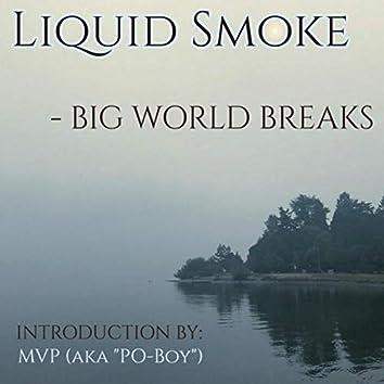 Liquid Smoke (feat. M.V.P.)