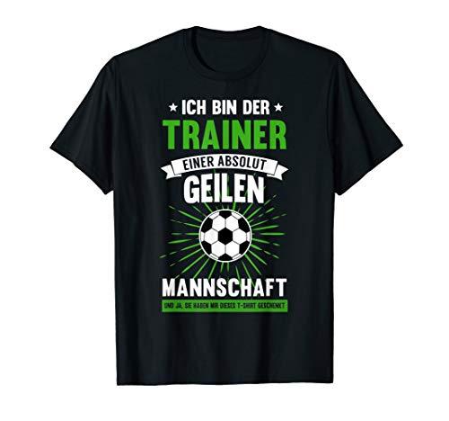 Lustiges Fussball Trainer Coach Fussballverein Geschenk T-Shirt
