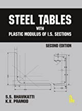 Steel Tables with Plastic Modulus of I.S. Sections, 2/e (English Edition)
