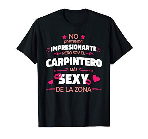 Hombre Frase Divertida y Original Para Carpintero Con Humor Camiseta