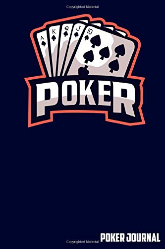 Poker Journal: Real Poker Player Notebook - Strategy Diary To Write In