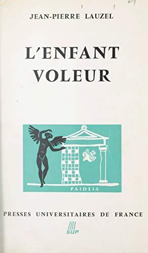 L'enfant voleur (French Edition)