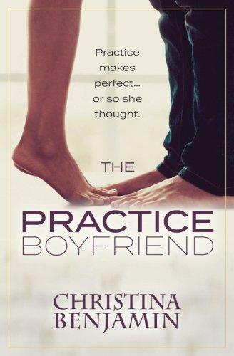 The Practice Boyfriend (The Boyfriend Series) (Volume 1)
