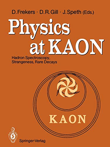 Physics at KAON: Hadron Spectroscopy, Strangeness, Rare Decays Proceedings of the International Meeting, Bad Honnef, 7-9 June 1989