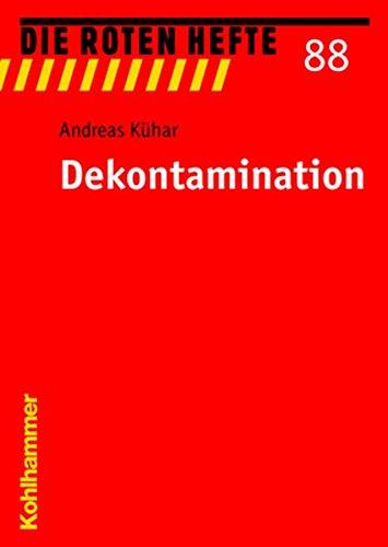 Dekontamination (Die Roten Hefte, Band 88)