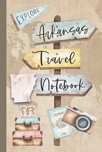 Arkansas Travel Notebook: Vacation Log Book: Daily Traveling Record Journal, Half Blank, Half Dot Grid 100 Page Adventuring Diary, Gifts for Travelers
