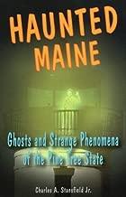 Haunted Maine: Ghosts and Strange Phenomena of the Pine Tree State (Haunted Series)
