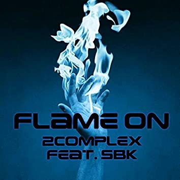 Flame On (feat. SBK)