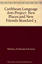 Caribbean Language Arts Project: Stage 3: Reader (New Places, New Friends)