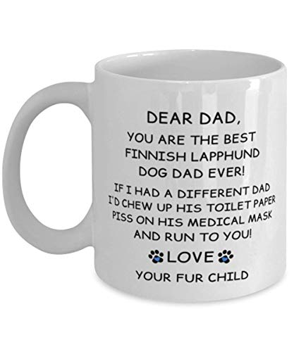 N\A Happy Fathers Day Gift from Your Finnish Lapphund Mug Dad Regalos para Hombres - Pandemic Gag Best Dog Dad Ever - White Coffee Cup 11oz