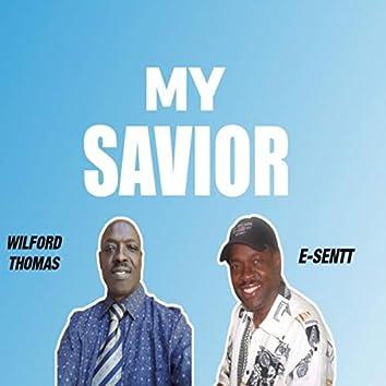 My Savior (feat. E-Sentt)
