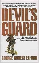 DEVIL'S GUARD BY Elford, George Robert(Author)Mass market paperbackNov-15-1972