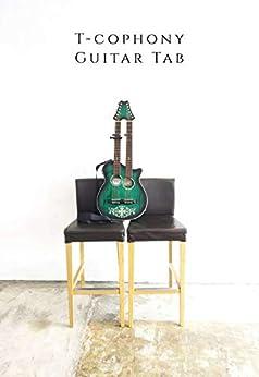 [T-cophony]のT-cophony Guitar Tab