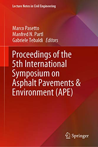 Proceedings of the 5th International Symposium on Asphalt Pavements & Environment (APE) (Lecture Not