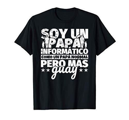 Hombre Informático Regalo de padre para papá - Soy un papá Informát Camiseta