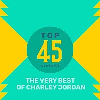 Top 45 Classics - The Very Best of Charley Jordan