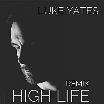 High Life (Remix)