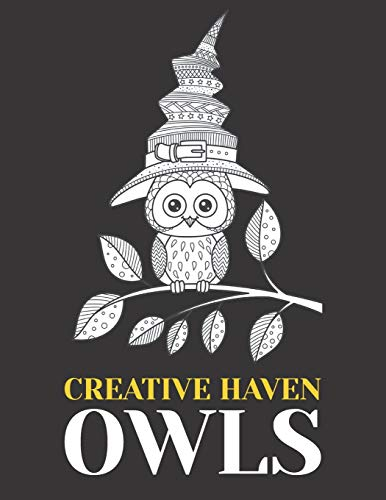 Creative Haven Owl: An Adult Coloring Book with Cute Owl Portraits, Fun Owl Designs, and Relaxing Mandala Patterns (Animals with Patterns Coloring(Wonderful Owls Coloring Book for Adults)