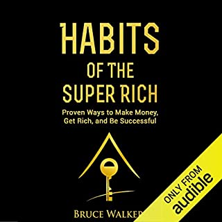 Habits of the Super Rich: Find Out How Rich People Think and Act Differently audiobook cover art