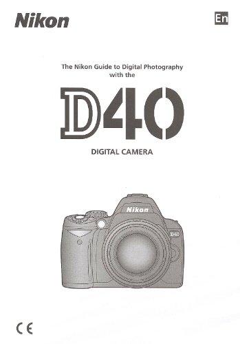 Nikon D40 Original Nikon Instruction Manual (English)